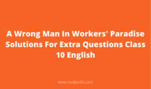A Wrong Man In Workers' Paradise Solutions