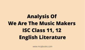 Analysis Of We Are The Music Makers