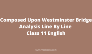 Composed Upon Westminster Bridge Analysis Line By Line