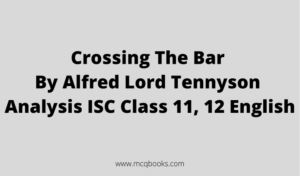 Crossing The Bar By Alfred Lord Tennyson Analysis