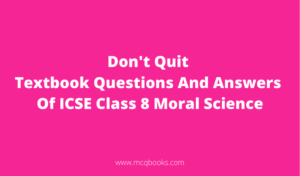 Don't Quit Textbook Questions And Answers