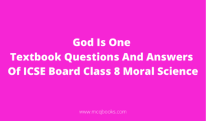 God Is One Textbook Questions And Answers