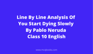 Line By Line Analysis Of You Start Dying Slowly