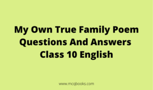 My Own True Family Poem Questions And Answers