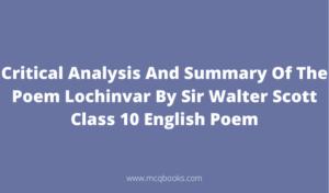 Summary Of The Poem Lochinvar By Sir Walter Scott