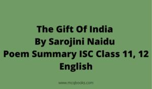 The Gift Of India By Sarojini Naidu Poem Summary